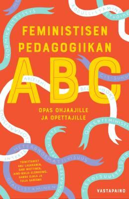 Feministisen pedagogiikan ABC