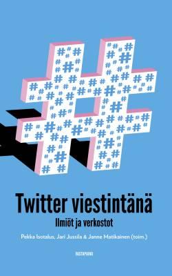 Twitter viestintänä