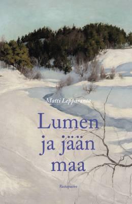 Lumen ja jään maa
