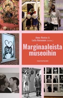 Marginaaleista museoihin
