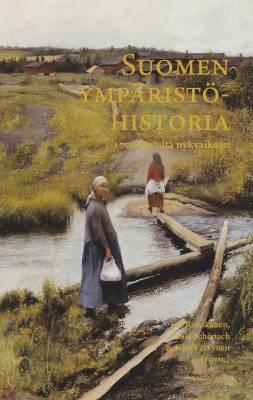 Suomen ympäristöhistoria 1700-luvulta nykyaikaan
